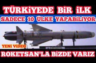 Savunma Sanayi ROKETSAN – Türk Savunma Sanayi Gelişmeleri
