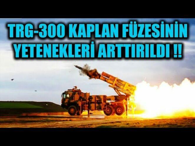 TRG-300 KAPLAN FÜZESİNİN YETENEKLERİ ARTTIRILDI !!