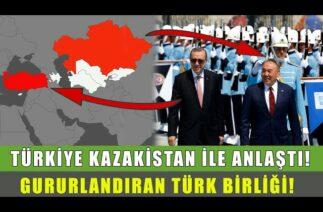 Türkiye'den Ses Getirecek Türk Birliği! Kazakistan Açıkladı!