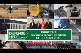 Türkiye'nin savunma sanayii gündemi 01 – 07 Şubat 2021