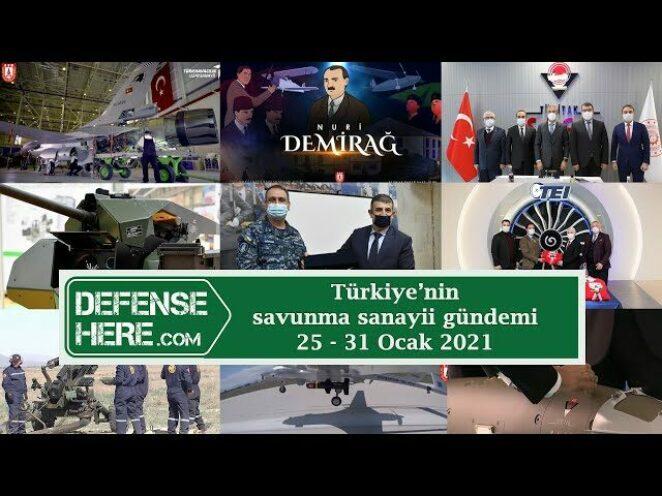 Türkiye'nin savunma sanayii gündemi 25 – 31 Ocak 2021
