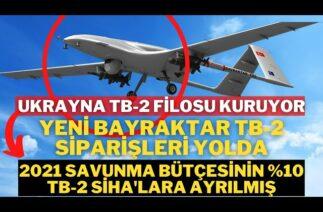 UKRAYNA BAYRAKTAR TB-2 SİHA FİLOSU KURUYOR-UKRAYNA TÜRKİYE'ye YENİ TB-2 SİHA SİPARİŞİ VERDİ..!!!!