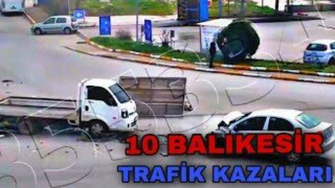 10 BALIKESİR – TRAFİK KAZALARI