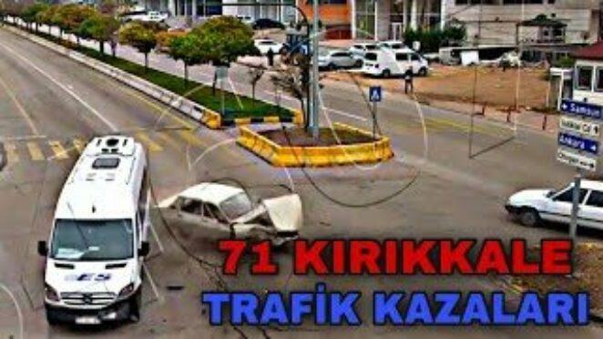 71 KIRIKKALE – TRAFİK KAZALARI