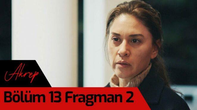 Akrep 13. Bölüm 2. Fragman