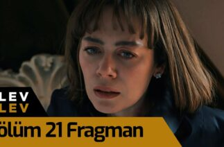 Alev Alev 21. Bölüm Fragman