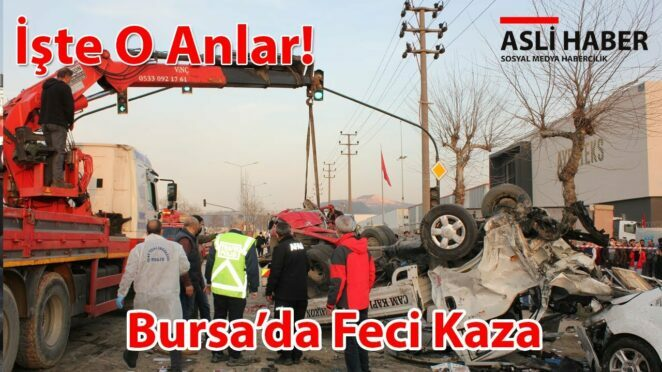 Bursa'da Feci Kaza 12.03.2021