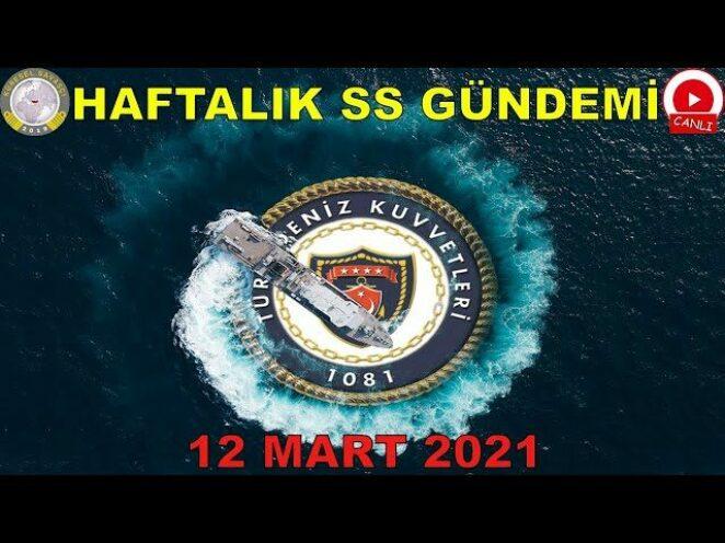 Canlı-79: Murat Yaralı ile Haftalık Savunma Sanayi Gündemi (12 Mart 2021)