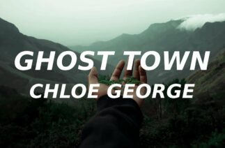 Chloe George – Ghost Town (Lyrics) (TikTok cover) and nothing hurts anymore i feel kinda free