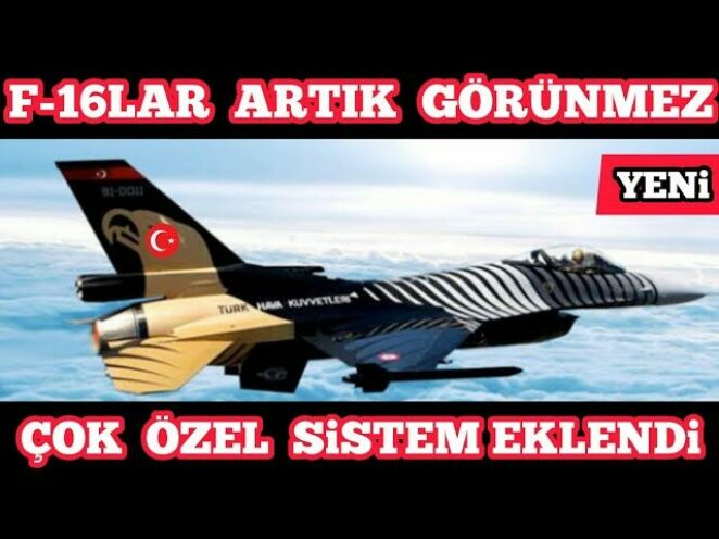 F-16 lar Artık Görünmez Olacak – Türk Savunma Sanayi