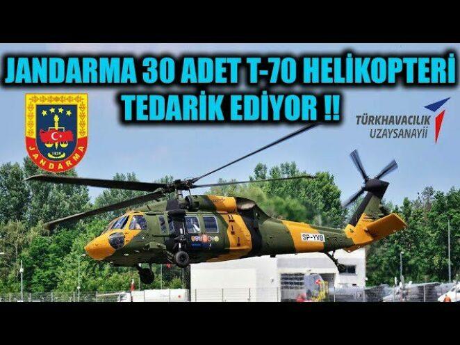 JANDARMA 30 ADET T-70 HELİKOPTERİ TEDARİK EDİYOR !!