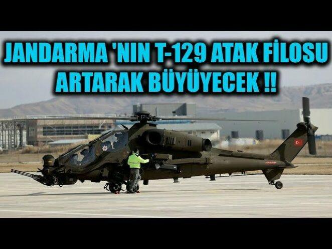 JANDARMA 'NIN T-129 ATAK FİLOSU ARTARAK BÜYÜYECEK !!