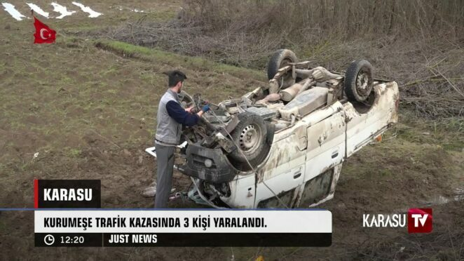 Kurumeşe – Sinanoğlu Trafik Kazası – Karasu Sakarya