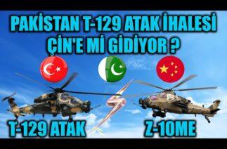 PAKİSTAN T-129 ATAK HELİKOPTER İHALESİ ÇİN'E Mİ GİDİYOR ?