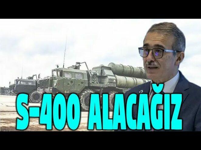 SAVUNMA SANAYİ BAŞKANI 2. S-400 ALIMI YAPILACAK
