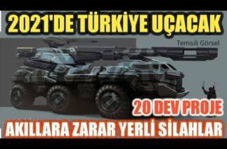 Savunma Sanayi 2021 Projeleri I Türk Savunma Sanayi 2021 Gelişmeleri