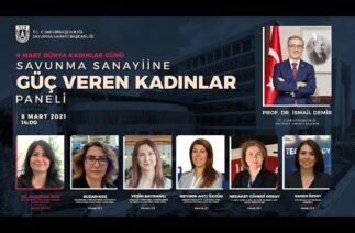Savunma Sanayine Güç Veren Kadınlar Paneli