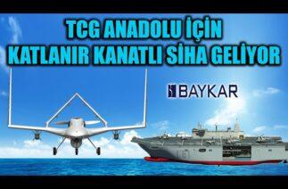 TCG ANADOLU İÇİN KATLANIR KANATLI SİHA GELİYOR !!