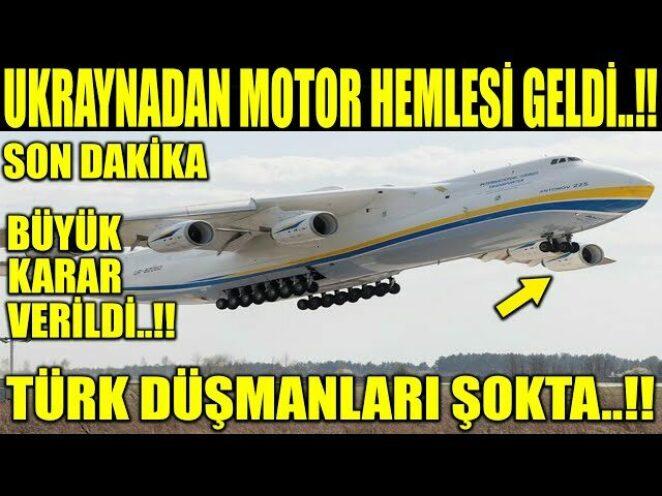 UKRAYNADAN MOTOR KARARI GELDİ..!! TÜRK DÜŞMANLARINI ÜZEN HABER..!!