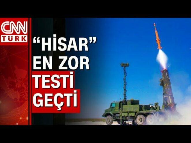 Yerli Hava Savunma Sistemi HİSAR-O+ en zor testi geçti!