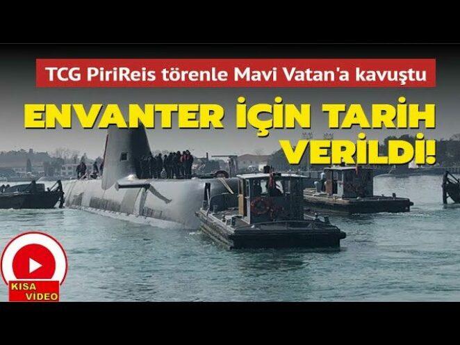 Yunanistan'ın Korkulu Rüyası TCG PİRİREİS Mavi Vatan'a Kavuştu