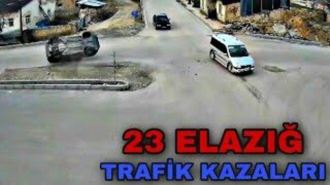 23 ELAZIĞ – TRAFİK KAZALARI