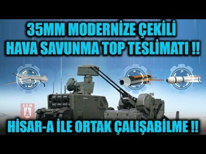 35 MM MODERNİZE ÇEKİLİ HAVA SAVUNMA TOP TESLİMATI !! HİSAR-A İLE ORTAK ÇALIŞABİLME !!