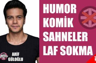 ÇGHB 2 Arif Güloğlu Humor   Komik Sahneler   Laf Sokma #1   Part 1