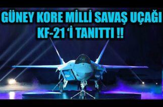 GÜNEY KORE MİLLİ SAVAŞ UÇAĞI KF-21 'İ TANITTI !!
