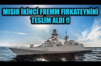 MISIR İKİNCİ FREMM FIRKATEYNİNİ TESLİM ALDI !!
