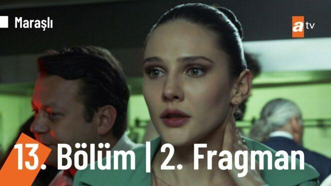 Maraşlı 13. Bölüm 2. Fragmanı