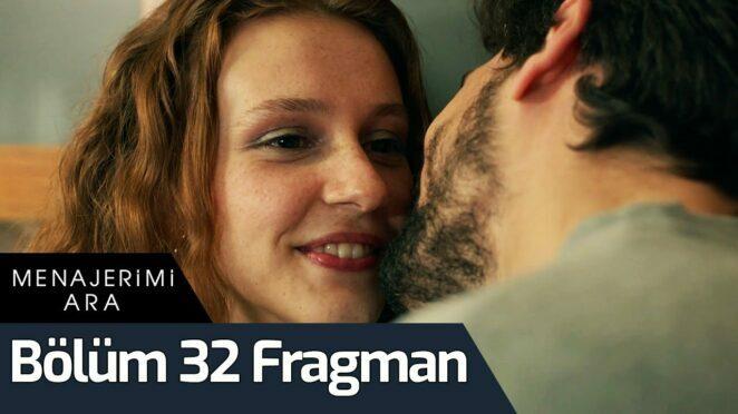 Menajerimi Ara 32. Bölüm Fragman