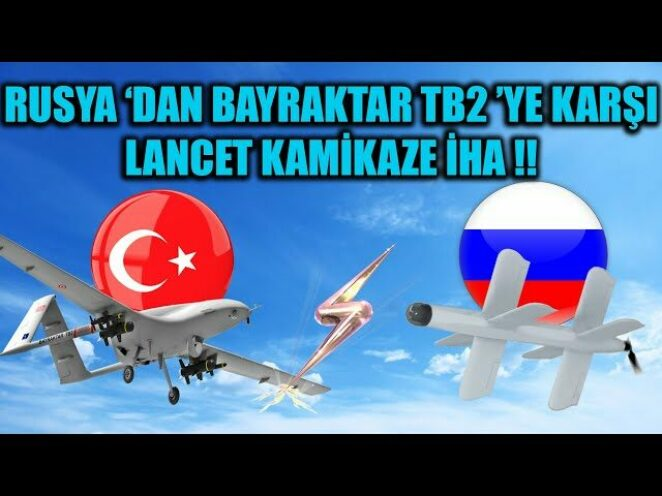 RUSYA 'DAN BAYRAKTAR TB2 'YE KARŞI LANCET KAMİKAZE İHA !!