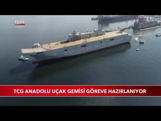 TCG Anadolu Uçak Gemisi Göreve Hazırlanıyor