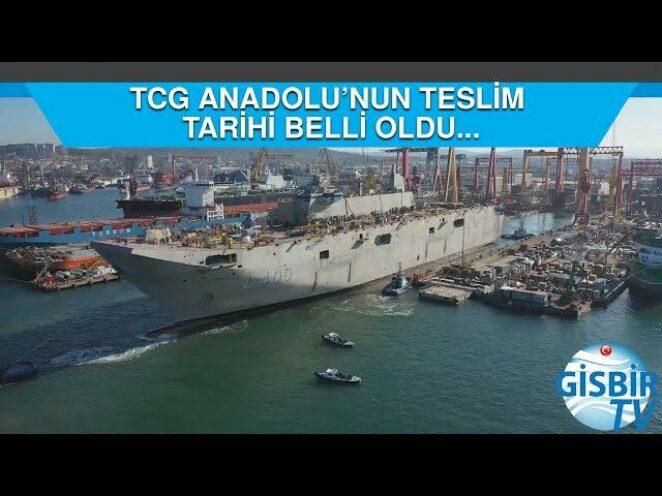 TCG Anadolu'nun teslim tarihi belli oldu…