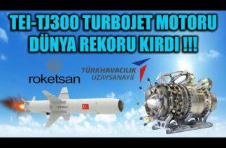 TEI-TJ300 TURBOJET MOTORU DÜNYA REKORU KIRDI !!!