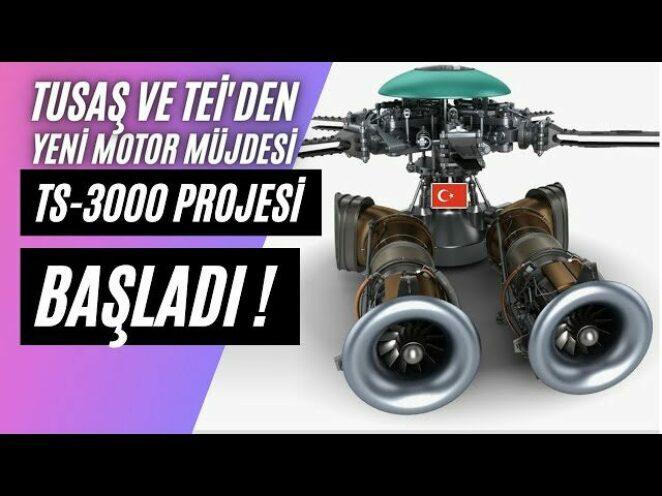 TEİ'den yeni motor müjdesi: TS-3000 Motor Projesi Sonunda Başladı ! ATAK-2'ye Güç verecek Dev Motor!