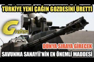 TÜRKİYE GELECEĞİN GÖZDESİ GRAFEN'İ ÜRETTİ / SAVUNMA SANAYİ