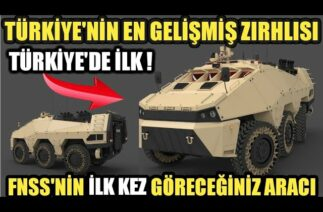 TÜRKİYE'NİN EN GELİŞMİŞ ZIRHLISI / SAVUNMA SANAYİ