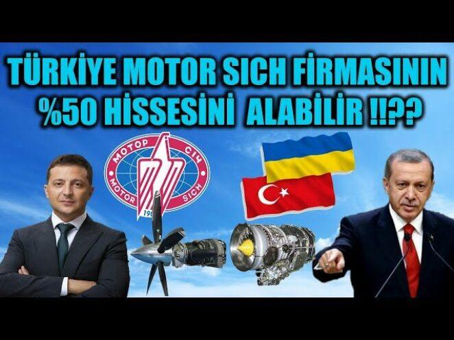 UKRAYNA MOTOR SICH FİRMASININ %50 HİSSESİNİ TÜRKİYE ALABİLİR !!??