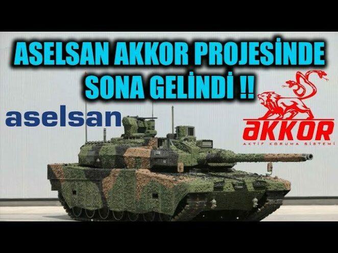 ASELSAN AKKOR PROJESİNDE SONA GELİNDİ !!