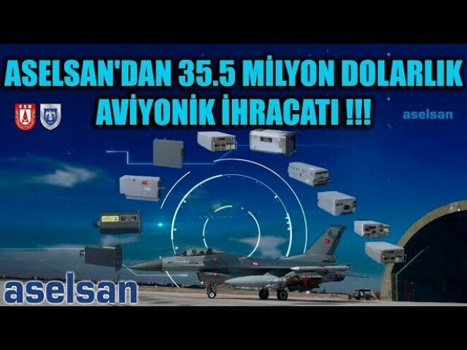 ASELSAN 'DAN 35.5 MİLYON DOLARLIK AVİYONİK İHRACATI !!!