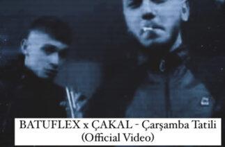 BATUFLEX x CAKAL – Çarşamba Tatili (Official Video)
