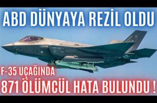 F-35 PROJESİNDE BÜYÜK REZALET ! TAM 871 KRİTİK HATA TESPİT EDİLDİ ! PİLOTLAR UÇMAKTAN KORKUYOR !!