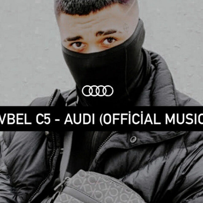 LVBEL C5 – Audi (Official Video)