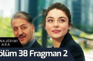 Menajerimi Ara 38. Bölüm 2. Fragman