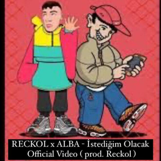 RECKOL x ALBA – İstediğim Olacak ( Official Video )