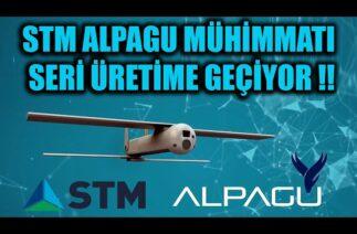 STM ALPAGU DOLANAN MÜHİMMATI SERİ ÜRETİME GEÇİYOR !!