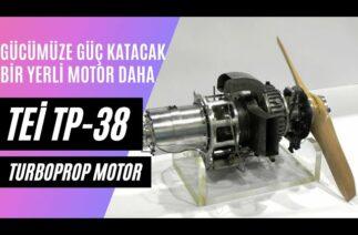 TEİ TP-38 TURBOPROP MOTOR ! TÜRKİYENİN GÜCÜNE GÜÇ KATACAK BİR MOTOR PROJESİ DAHA !