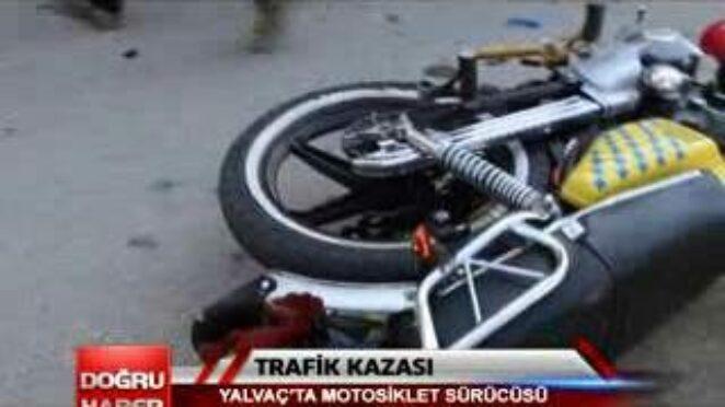 TRAFİK KAZASI YALVAÇ